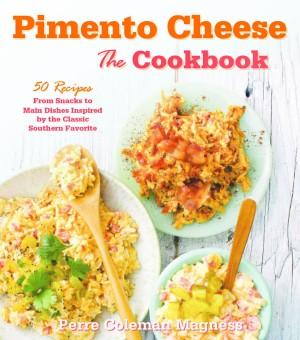 Pimento Cheese: The Cookbook